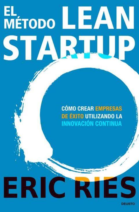 Ekintzaileentzako  liburu  gomendagarria:    El  método  Lean  Startup.  Egilea:  Eric  Ries