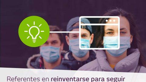 Negocios referentes en #ReinventarseParaSeguir
