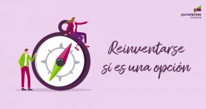 GZT_Reto Reinvéntate-Reinventarse sí es una opción